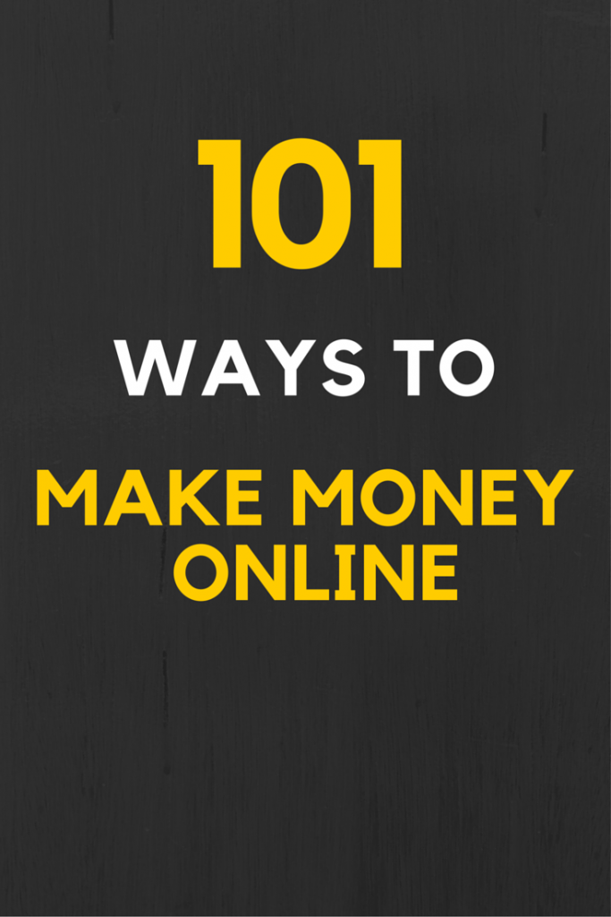 101 ways to make money online